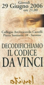 29 giugno 2013, Decodifichiamo il Codice Da Vinci.