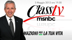 3 Maggio 2013 a Class TV