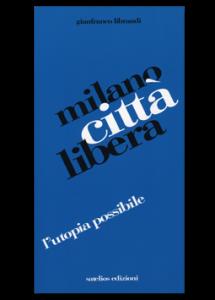 Milano città libera
