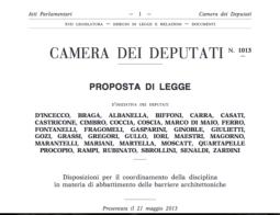 Relatore in Commissione Bilancio: Proposta di legge – Disposizioni per il coordinamento della disciplina in materia di abbattimento delle barriere architettoniche